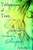 Tablespoons of Tears
