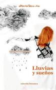 Lluvias y Suenos [Spanish]