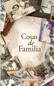 Cosas de Familia [Spanish]