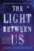 The Light Between Us [Audio]