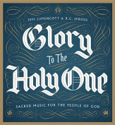 Glory to the Holy One [Audio]