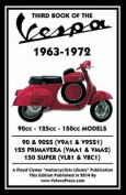 Third Book of the Vespa 1963-1972 - 90cc - 125cc - 150cc Models