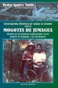 Enciclopedia Historica de Sagua La Grandetomo II Mogotes de Jumagua [Spanish]