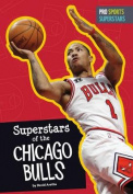 Superstars of the Chicago Bulls (Pro Sports Superstars