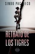 Retrato de Los Tigres [Spanish]