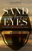 Sand in Their Eyes