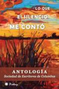 Lo Que El Silencio Me Conto [Spanish]