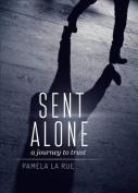 Sent Alone
