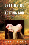 Letting Go and Letting God