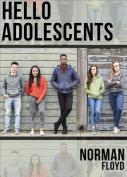 Helloooooo, Adolescents
