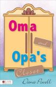 Oma and Opa's Closet