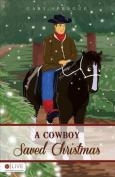 A Cowboy Saved Christmas