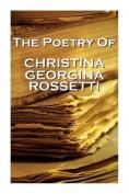 Christina Georgina Rossetti, the Poetry of