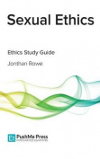 Sexual Ethics Study Guide