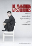 Reimagining Masculinities