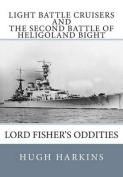 Light Battle Cruisers and the Second Battle of Heligoland Bight