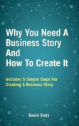 Why You Need a Business Story and How to Create it