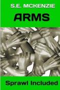 Arms: Sprawl Included