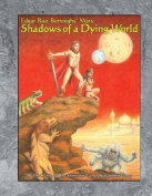 Shadows of a Dying World
