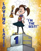 Loving Lacie: I'm the Best!