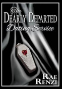 The Dearly Departed Dating Service