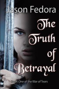 The Truth of Betrayal