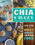 Chia Crazy Cookbook
