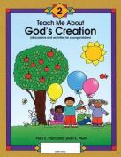 Teach Me about God's Creation