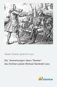 "Die ""Anmerkungen Ubers Theater"" Des Dichters Jakob Michael Reinhold Lenz  [GER]"