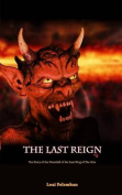 The Last Reign