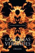 Las Falsas Verdades: Origen [Spanish]