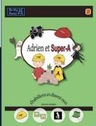Adrien Et Super-A S'Habillent Et Disent Non [FRE]
