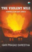 The Violent Nile