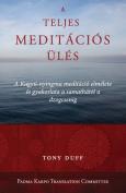 A Teljes Meditacios Ules [HUN]