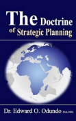 The Doctrine of Strategic Planning