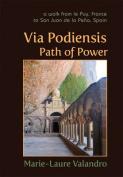 Via Podiensis, Path of Power
