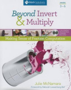 Beyond Invert and Multiply, Grades 3-6
