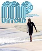 MP Untold