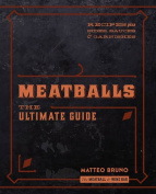 Meatballs: The Ultimate Guide