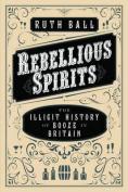 Rebellious Spirits
