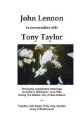 John Lennon in Conversation with Tony Taylor