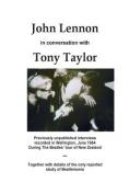 John Lennon in Conversation with Tony Taylor