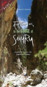 Follow Us in the Gorge of Samaria