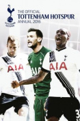 The Official Tottenham Hotspur Annual 2016