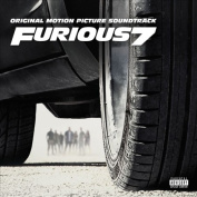 Furious 7 [Original Motion Picture Soundtrack] [Parental Advisory]