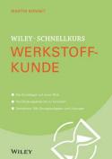 Wiley-Schnellkurs Werkstoffkunde  [GER]