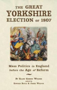 The Great Yorkshire Election of 1807