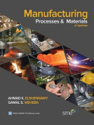 Manufacturing Processes and Materials