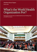 Whataes the World Health Organization for?