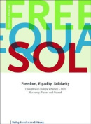 Freedom, Equality, Solidarity